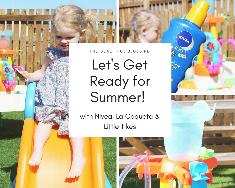 Let's Get Ready for Summer with Nivea, La Coqueta & Little Tikes